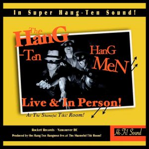 The Hang Ten Hangmen-Live and in Person CD