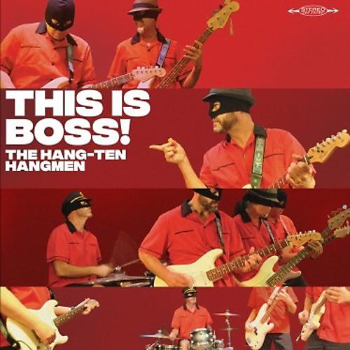 The Hang Ten Hangmen - This Is Boss LP